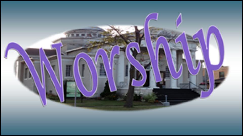 10:45 Worship/Sunday School