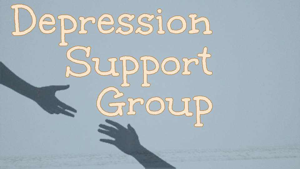 7:00 pm Depression Support Group